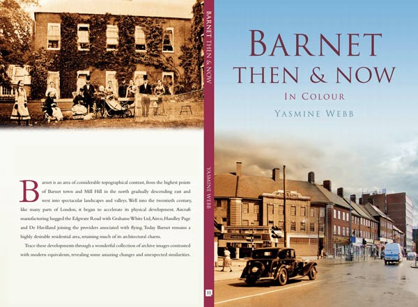 Barnet Then & Now by Yasmine Webb
