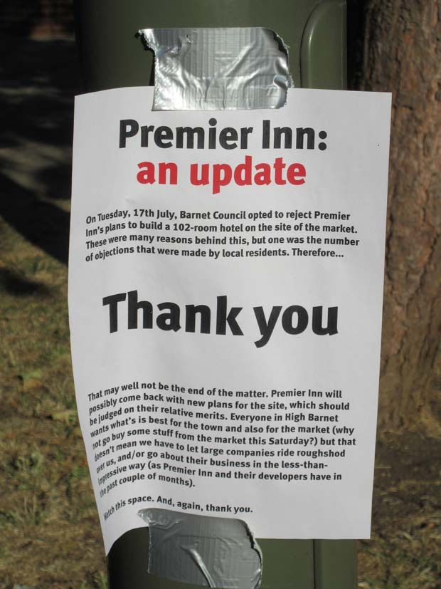 Posters appeared regularly around Barnet Market opposing the Premier Inn